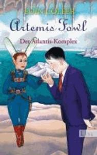 Artemis Fowl - Der Atlantis-Komplex - Der siebte Roman.