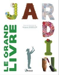 Artémis - Le grand livre du jardin.
