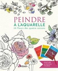 Artémis - Peindre à l'aquarelle - 20 fleurs des quatre saisons.