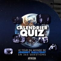Arthéléna - Calendrier quiz - Le tour du monde de Johnny Hallyday en 365 questions.