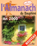 Arthema - L'Almanach 2000 du Dauphiné.