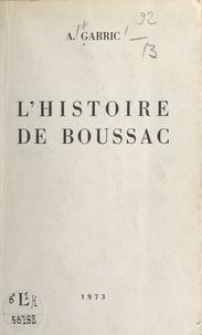 Arthémon Garric et Paul Boscus - L'histoire de Boussac.