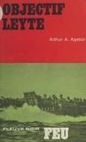 Arthur A. Ageton et Bruno Martin - Objectif : Leyte.
