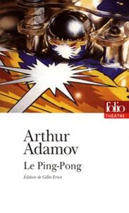 Arthur Adamov - Le ping-pong.