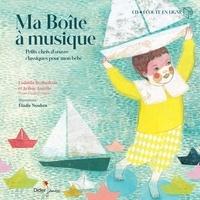 Arthur Ancelle et Ludmila Berlinskaia - Ma Boîte à musique. 1 CD audio
