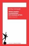 Arthur Arnould - Histoire populaire et parlementaire de la Commune de Paris - Notes et souvenirs personnels.