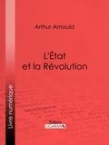 Arthur Arnould et  Ligaran - L'État et la Révolution.