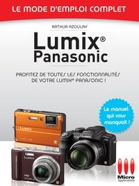 Arthur Azoulay - Lumix Panasonic N 23 Mode d'Emploi Complet.