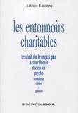 Arthur Baczen - Les entonnoirs charitables.