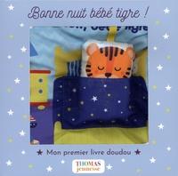 Arthur Beauregard - Bonne nuit bébé tigre !.