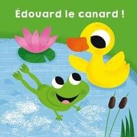 Arthur Beauregard et Samantha Walshaw - Edouard le canard.