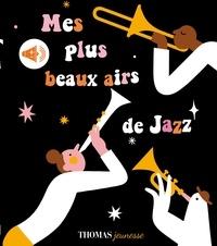 Arthur Beauregard et Ilse Weisfelt - Mes plus beaux airs de jazz.