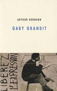Arthur Bernard - Gaby grandit.