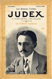 Arthur Bernède - Judex.