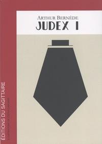 Arthur Bernède - Judex - Tome 1.
