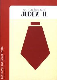 Arthur Bernède - Judex - Tome 2.