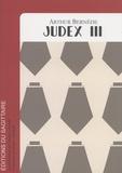 Arthur Bernède - Judex - Tome 3.