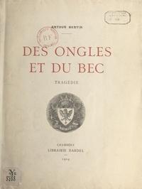 Arthur Bertin et Gabriel Pérouse - Des ongles et du bec - Tragédie.