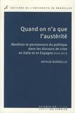 Arthur Borriello - Quand on a que l'austérité - Abolition et permanence du politique dans les discours de crise en Italie et en Espagne (2010-2013).
