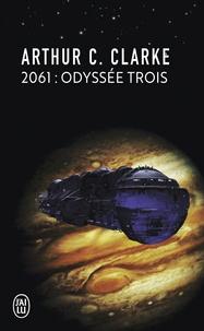 Arthur-C Clarke - 2061 Odyssée trois.