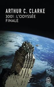 Arthur C. Clarke - 3001 : l'odyssée finale.