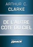 Arthur C. Clarke et Iawa Tate - De l'autre côté du ciel.