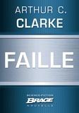 Arthur C. Clarke et Denise Terrel - Faille.