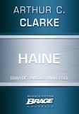 Arthur C. Clarke et G. W. Barlow - Haine (suivi de) Amour universel.