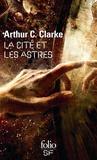 Arthur-C Clarke - La cité et les astres.