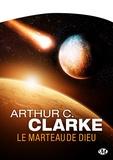 Arthur C. Clarke et Jean-Pierre Roblain - Le Marteau de Dieu.