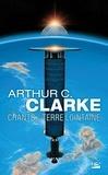 Arthur-C Clarke - Les Chants de la Terre lointaine.