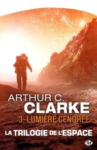 Arthur C. Clarke et Gisèle Bernier - Lumière cendrée.