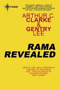 Arthur C. Clarke et Gentry Lee - Rama Revealed.