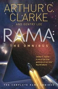 Arthur C. Clarke et Gentry Lee - Rama: The Omnibus - The Complete Rama Omnibus.