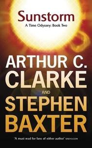 Arthur-C Clarke - Sunstorm: A Time Odyssey : Book 2.
