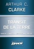 Arthur C. Clarke et G. W. Barlow - Transit de la Terre (suivi de) L'Invasion des profanateurs de….