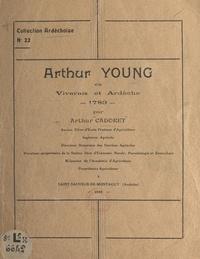 Arthur Cadoret - Arthur Young en Vivarais et Ardèche, 1789.