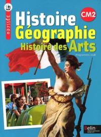 Arthur Cattiaux et Geneviève Chapier-Legal - Histoire Géographie Histoire des Arts CM2 - Programmes 2008.