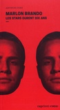 Arthur Cerf - Marlon Brando - Les stars durent dix ans.