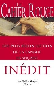 Arthur Chevallier - Le Cahier Rouge des plus belles lettres de la langue française.