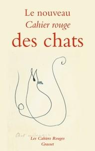 Arthur Chevallier - Le nouveau Cahier rouge des chats.