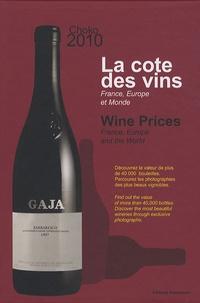 Arthur Choko et Marc-Henri Choko - La cote des vins - France, Europe et monde, édition bilingue français-anglais.