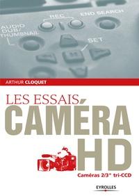 "Arthur Cloquet - Les essais caméra HD - Caméras 2/3"" tri-CCD."