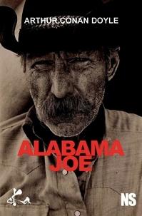 Arthur Conan Doyle - Alabama Joe.