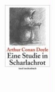 Arthur Conan Doyle - Eine Studie in Scharlachrot - Sherlock Holmes - Seine sämtlichen Abenteuer.