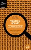 Arthur Conan Doyle - La cycliste solitaire - Suivi de Charles Auguste Milverton ; Le Gloria Scott ; Le Trois-Quarts aile manquant.