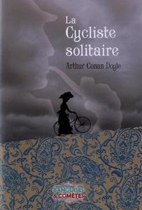 Arthur Conan Doyle - La Cycliste solitaire.