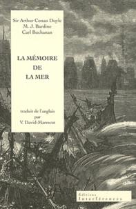 Arthur Conan Doyle et MJ Bardine - La mémoire de la mer.
