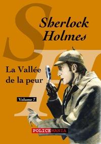 Arthur Conan Doyle - La Vallée de la peur - Sherlock Holmes, volume 7.