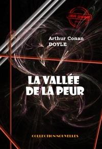 Arthur Conan Doyle - La vallée de la peur - édition intégrale & entièrement illustrée.